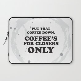 glengarry glen ross - coffee's for closers only Laptop Sleeve