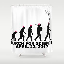 March For Science (Woman) Shower Curtain