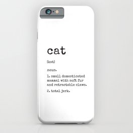 Cat Definition iPhone Case