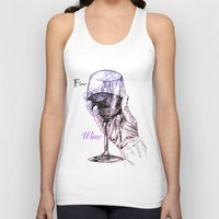 wine Tank Tops featuring Fine Wine by Liam Reading