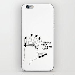 I wanna hold your hand iPhone Skin