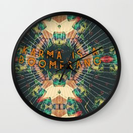 Karma Is A Boomerang Wall Clock