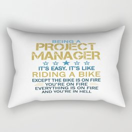 BEING A PROJECT MANAGER Rectangular Pillow