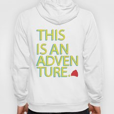 This Is An Adventure Hoody