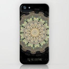 You are Everything Mandala iPhone Case