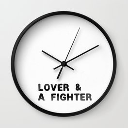 LOVER AND A FIGHTER - ink Wall Clock