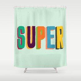 Super Shower Curtain