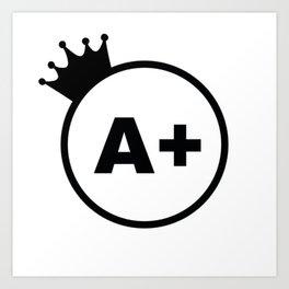 Grade A queen Art Print