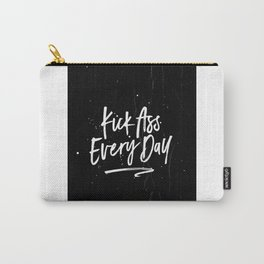 Funny Poster,Kick Ass Every Day,Wake up Kick Ass Repeat,Funny Quote,Office Decor,Women Gift,Boss Carry-All Pouch