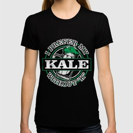 I prefer Kale with a Silent K Kale Art for Vegans Dark T-shirt