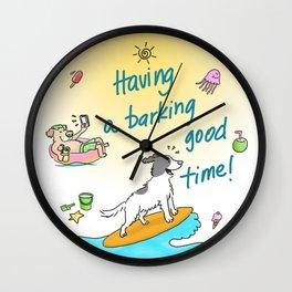 Having a barking good time! Wall Clock