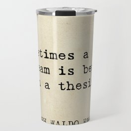 Sometimes a scream is better than a thesis. Travel Mug