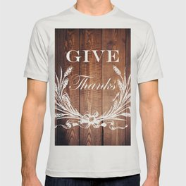 rustic western country barn wood farmhouse wheat wreath give thanks T-shirt