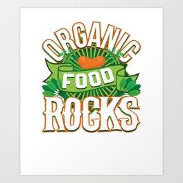 Organic Food Rocks Vegan Vegetarian Art Print