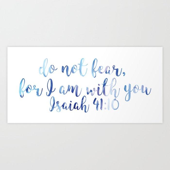 Isaiah 4110 Art Print By Patri152 Society6