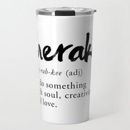 Meraki Word Nerd Definition - Minimalist Typography Travel Mug