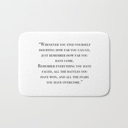 Remember how far you've come - quote Bath Mat