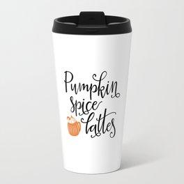 Pumpkin spice lattes Travel Mug