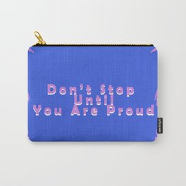 Royal Blue Pink White Brushstrokes Inspirational Quotes Carry-All Pouch