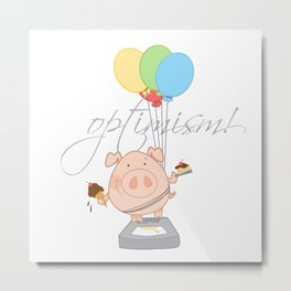 Optimistic Pig Metal Print