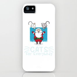 Winter December Thanks Giving Xmas Christmas Gift Cats For Everybody Santa Claus iPhone Case