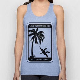 Love Doesn't Kill You Unisex Tank Top