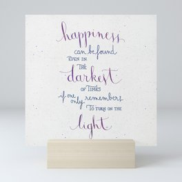 Happiness can be found Mini Art Print