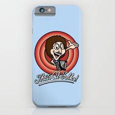 That's Al Folks! (Classic) iPhone 6s Slim Case