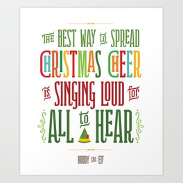 Buddy the Elf - Christmas Cheer Art Print