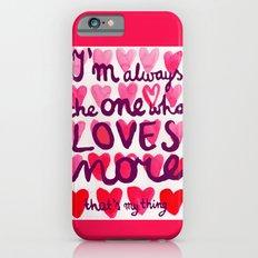 i'm always Slim Case iPhone 6s