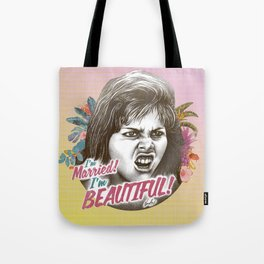 I'M MARRIED I'M BEAUTIFUL Tote Bag