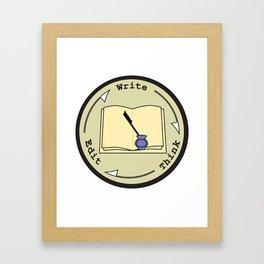 Write - Think - Edit Framed Art Print