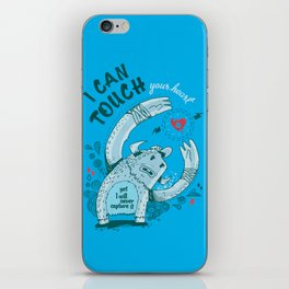 I can touch your heart iPhone Skin