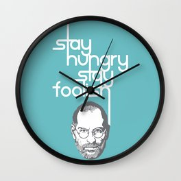 Lab No. 4 - Stay Hungry Stay Foolish Inspirational Quotes Poster Wall Clock