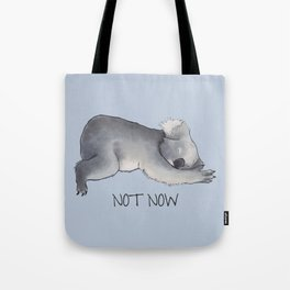 Koala Sketch - Not Now - Lazy animal Tote Bag