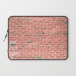 One Brick Higher Laptop Sleeve