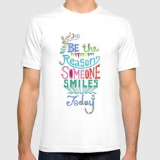 Be the Reason Someone Smiles Today MEDIUM White Mens Fitted Tee