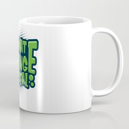 Environmental Protection Climate Change Coffee Mug