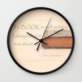Jane Austen - If a book is well written... Wall Clock