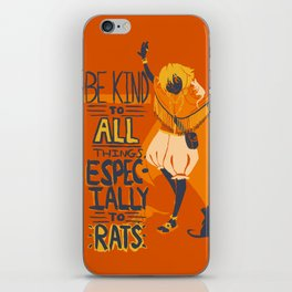 Ozymandias, King of Rats - Be Kind iPhone Skin