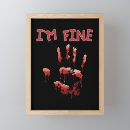 I Am Fine Bloody Hand Framed Mini Art Print