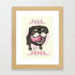 Black Pug dog - Pugs Not Drugs Framed Art Print