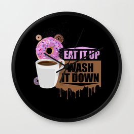 Eat It Up - Wash It Down Wall Clock