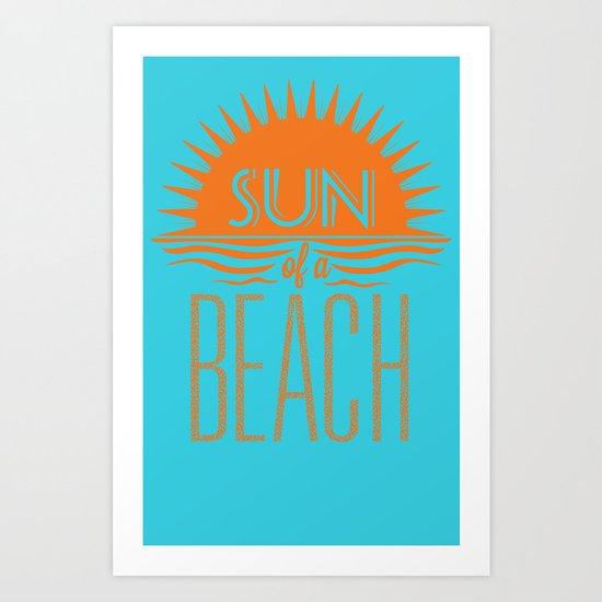 Sun of a Beach Art Print