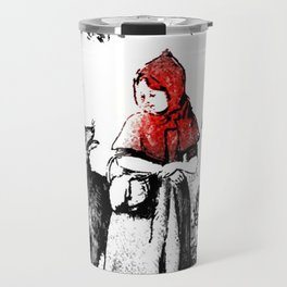 Hey there little red riding hood Travel Mug