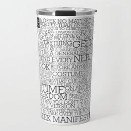 Proud Geek Manifesto Travel Mug
