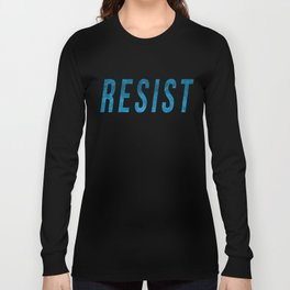 RESIST 2.0 - Blue #resistance Long Sleeve T-shirt