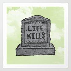 KILLER LIFE Art Print