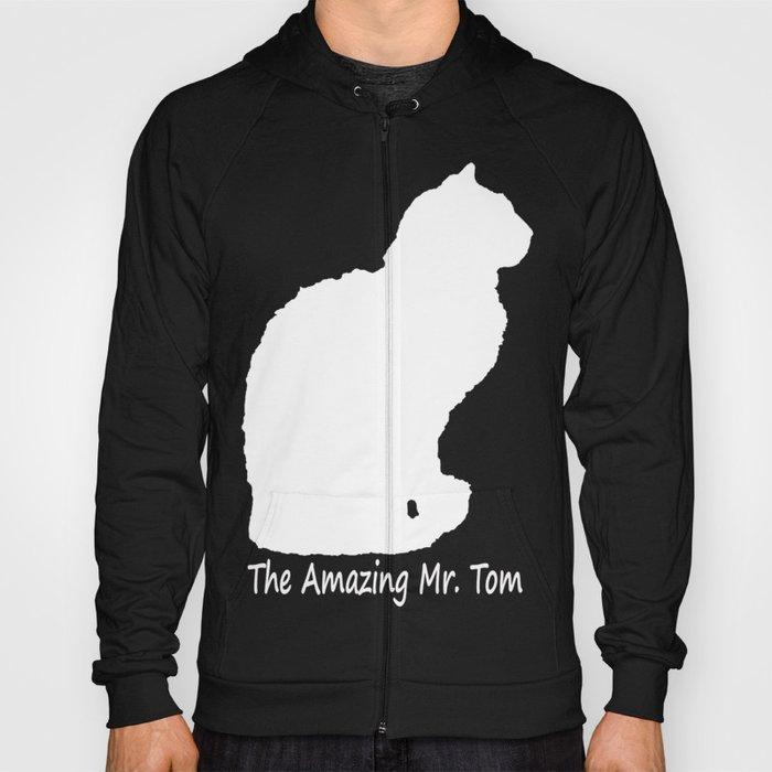 The Amazing Mr. Tom (shirts) Hoody