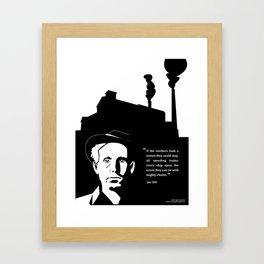 Pro-labor Quote (Joe Hill) Framed Art Print